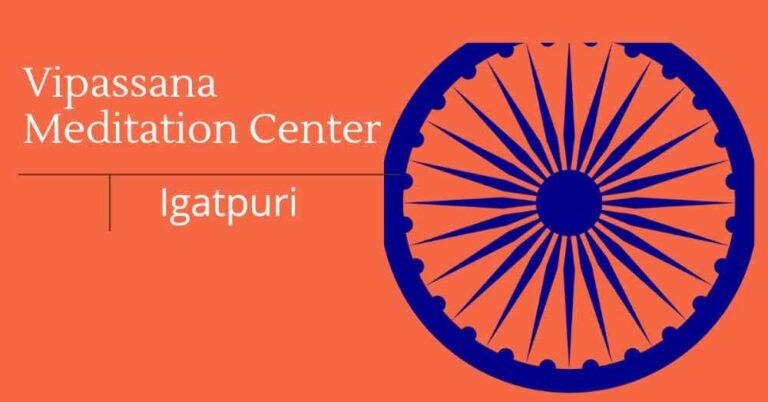 Igatpuri Vipassana meditation Centre