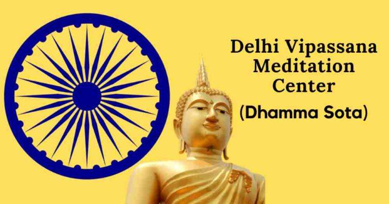 Delhi Vipassana Meditation Center (Dhamma Sota)