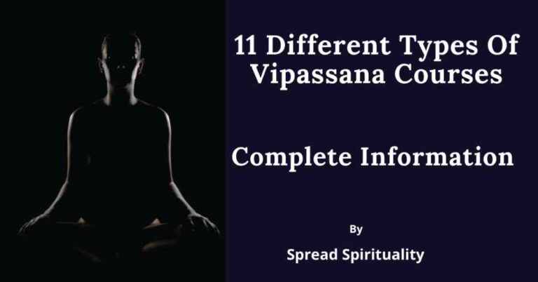 11 different types of Vipassana courses