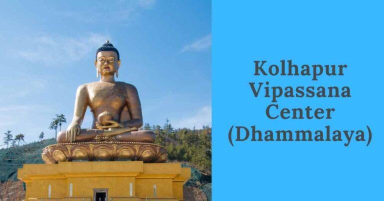 Learn Vipassana in Kolhapur